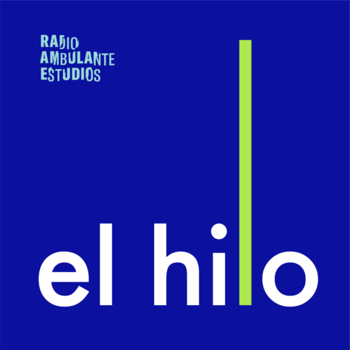 The new podcast El Hilo will launch in a few weeks