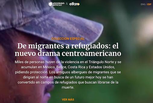 proyecto colaborativo entre Univisión Noticias y el sitio salvadoreño El Faro obtuvo el Premio de Periodismo Rey de España