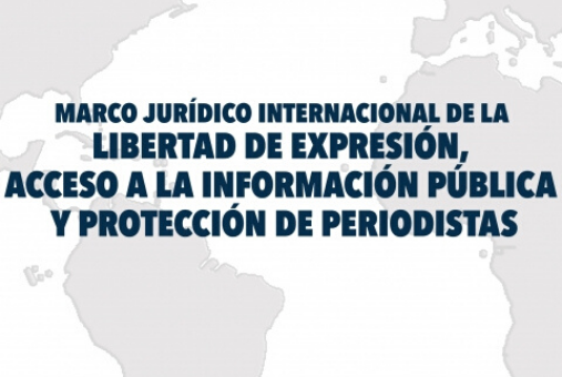"Banner ""International legal framework of freedom of expression, access to public information and journalists' protection"""