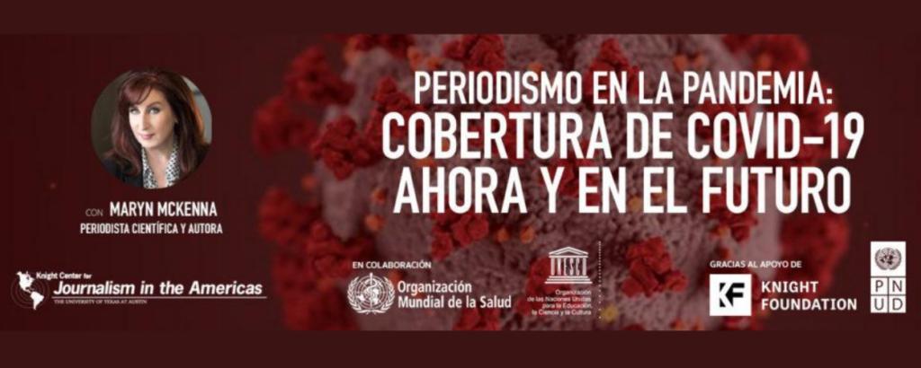 Periodismo en la pandemia: Cobertura de COVID-19 ahora y en el futuro