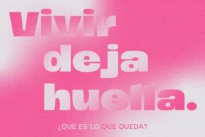 """letras """"vivir deja huella"""""""