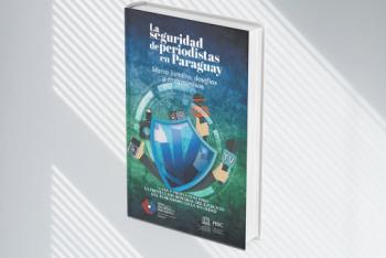 La seguridad de periodistas en Paraguay
